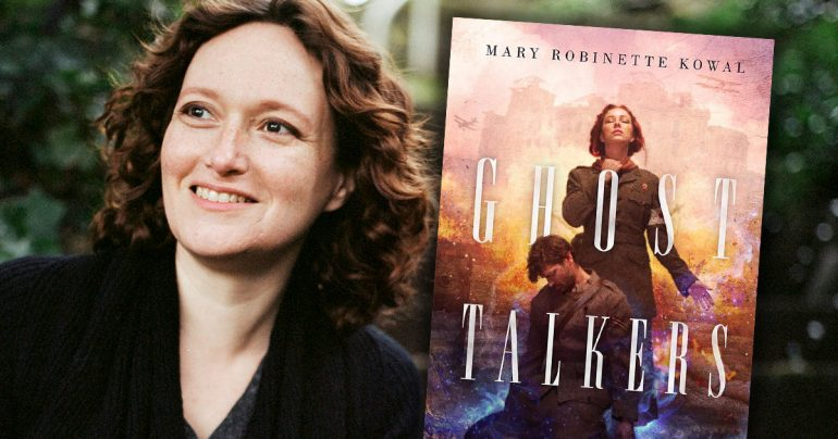 Mary Robinette Kowal –Ghost Talkers