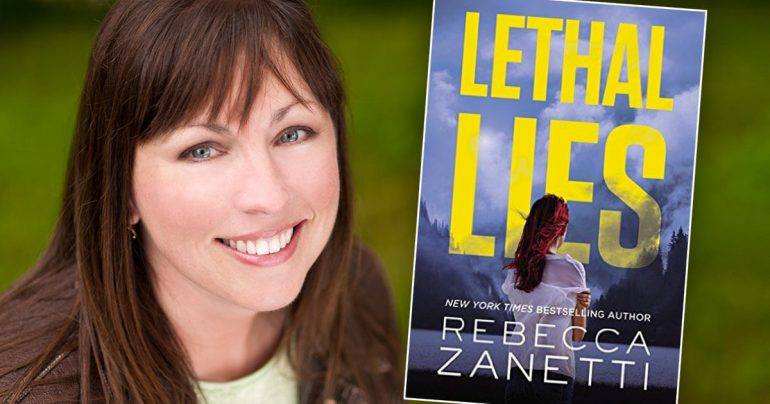 Rebecca Zanetti –Lethal Lies
