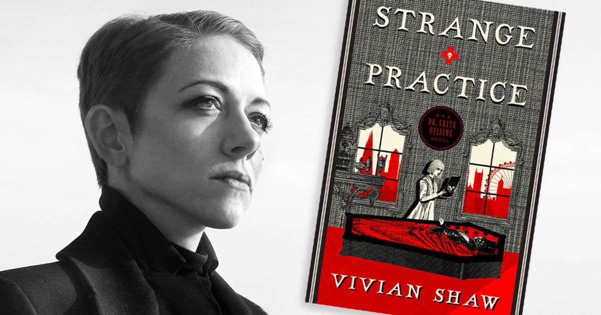 Vivian Shaw –Strange Practice