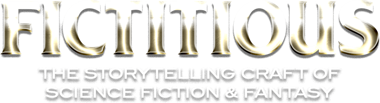 Fictitious – A Podcast about the Storytelling Craft of Science Fiction and Fantasy