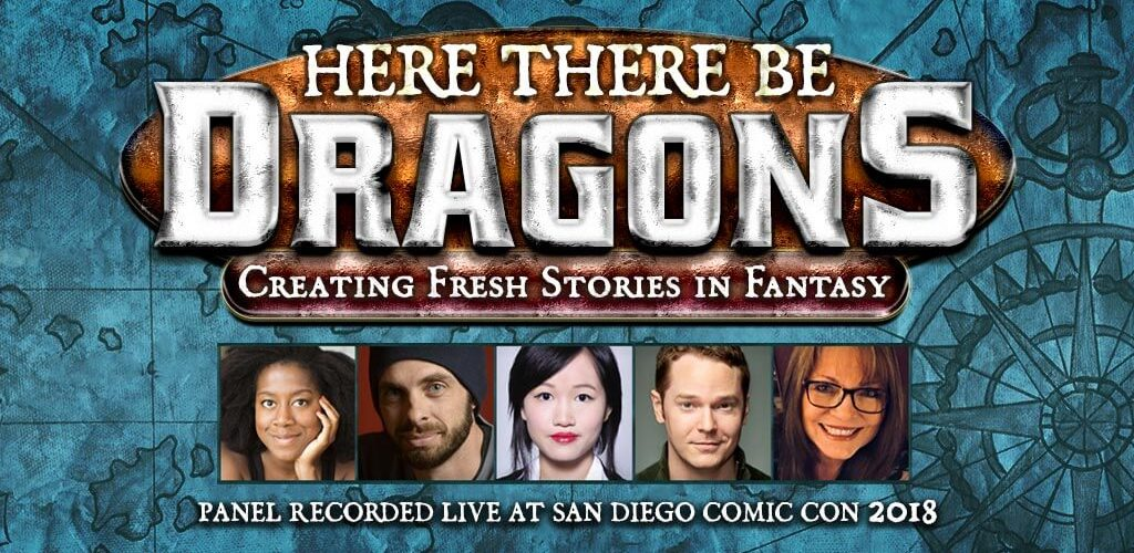 Here There Be Dragons Panel Episode