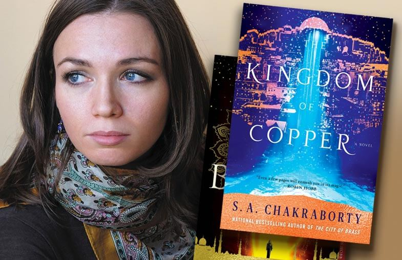 S.A. Chakraborty – Author of The Kingdom of Copper and The City of Brass