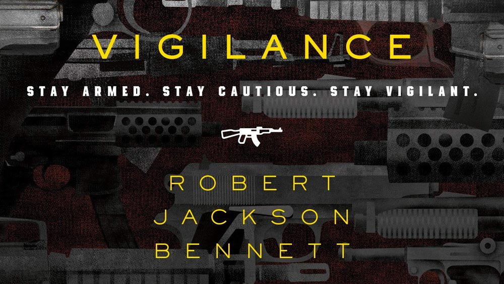 Book Review - Vigilance by Robert Jackson Bennett, published by Tor.com