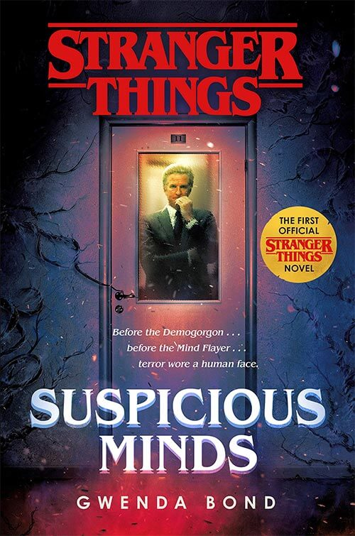 Suspicious Minds – A Stranger Things tie-in novel by Gwenda Bond