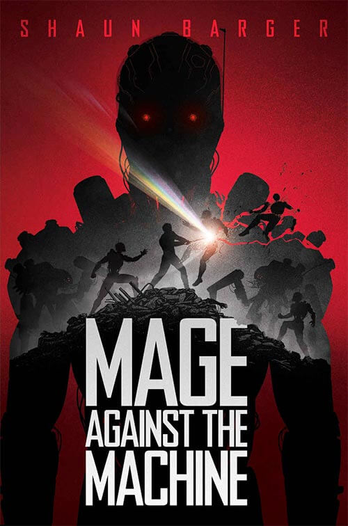 Mage Against The Machine by Shaun Barger