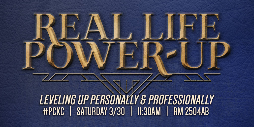 Real Life Power-Up: Leveling up personally and professionally