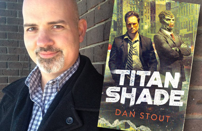 Dan Stout – Titanshade author