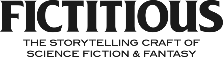 Fictitious: The Storytelling Craft of Science Fiction and Fantasy