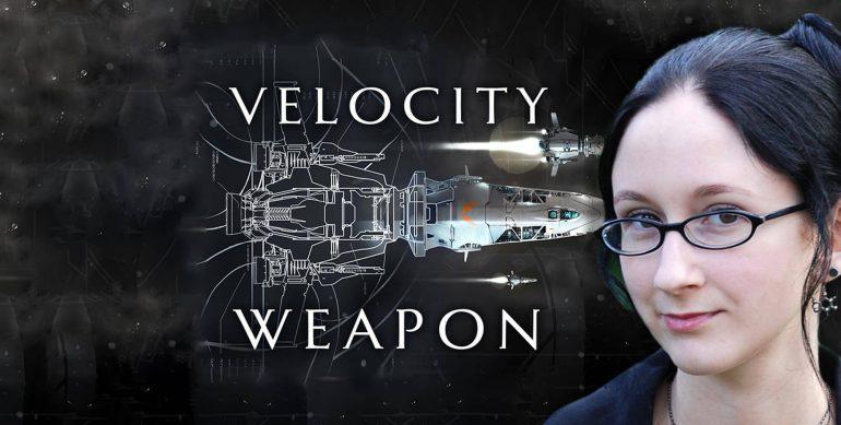 Megan E. O'Keefe –Velocity Weapon