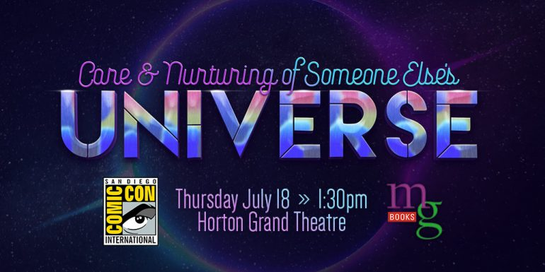 Care and Nurturing of Someone Else's Universe panel at San Diego Comic-Con 2019