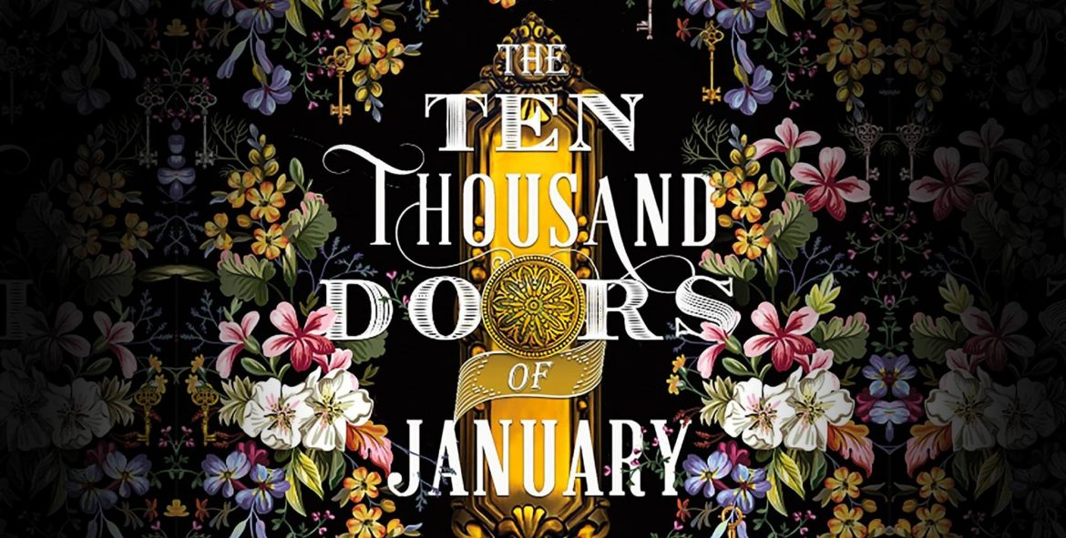 Alix E. Harrow – The Ten Thousand Doors of January