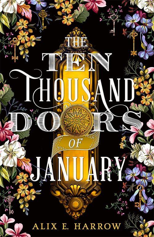 Alix E. Harrow –The Ten Thousand Doors of January