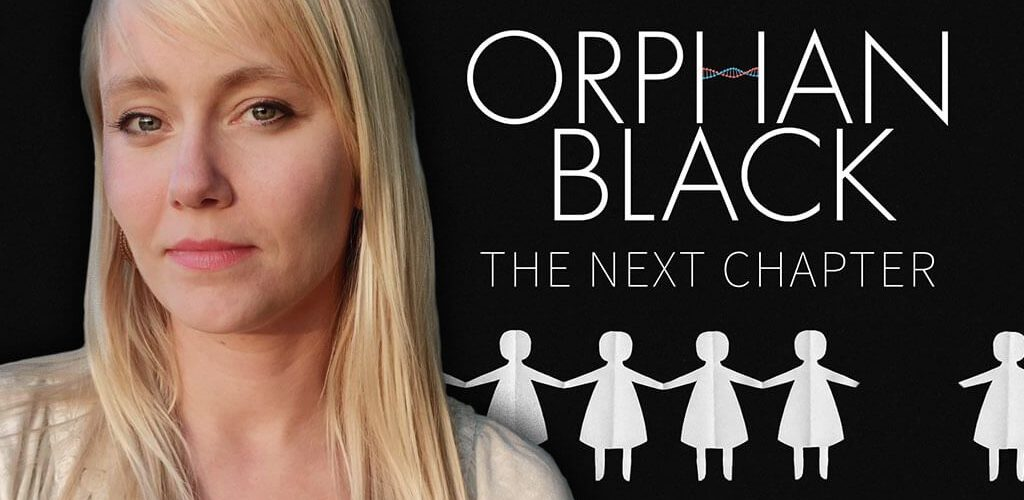 Heli Kennedy –Orphan Black: The Next Chapter