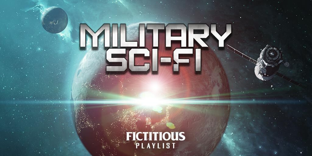 Military Sci-Fi —A Fictitious Writing Playlist