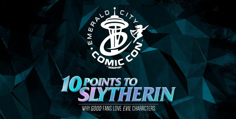 10 Points to Slytherin panel at Emerald City Comic Con 2020