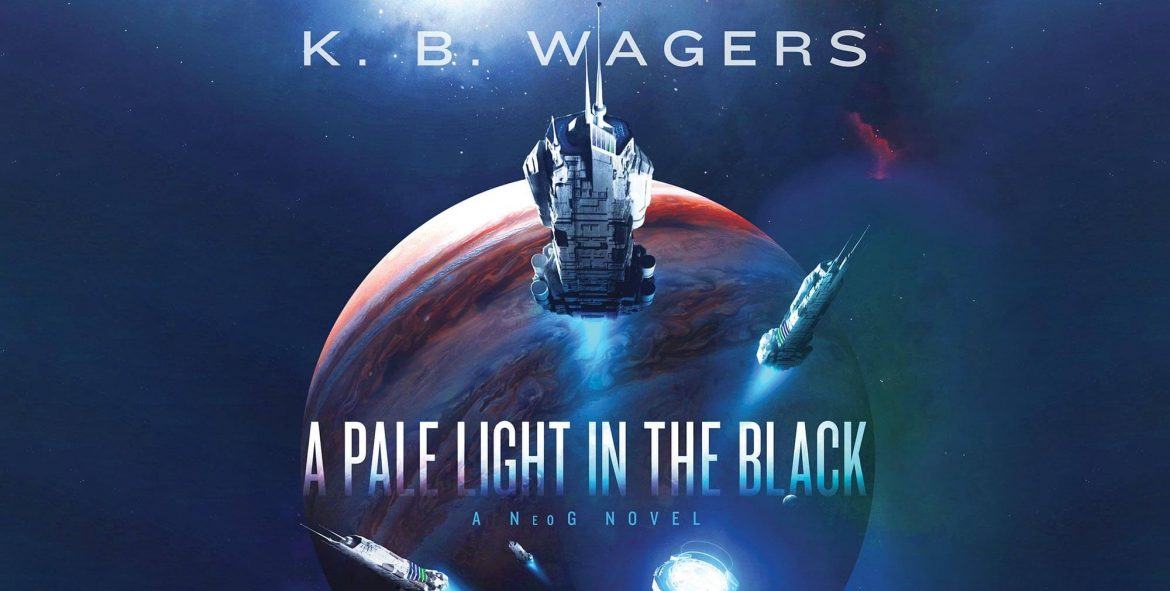 K.B. Wagers — A Pale Light in the Black