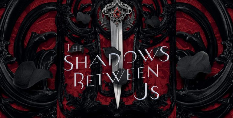 The Shadows Between Us — Tricia Levenseller