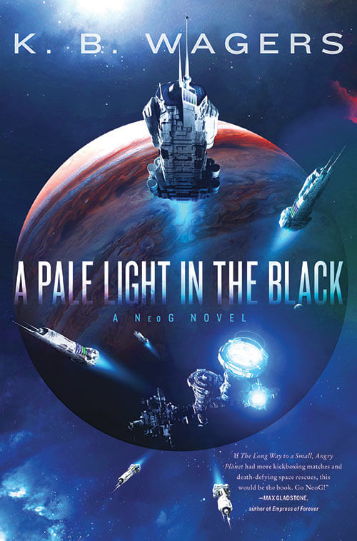 A Pale Light in the Black by K.B. Wagers