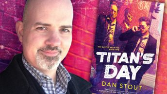 Dan Stout, author of TITAN'S DAY