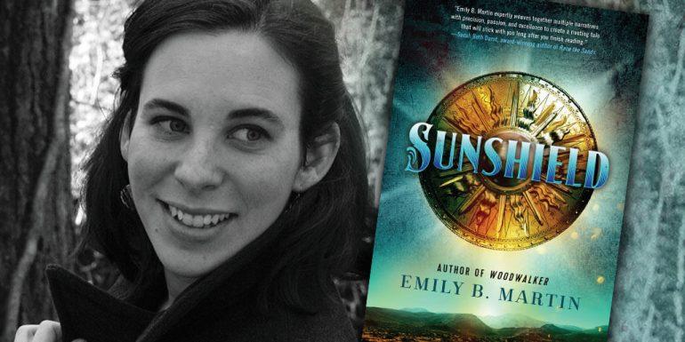 Emily B. Martin, author of SUNSHIELD