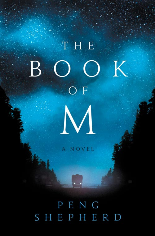THE BOOK OF M by author Peng Shepherd