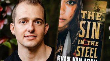 Ryan Van Loan, THE SIN IN THE STEEL author
