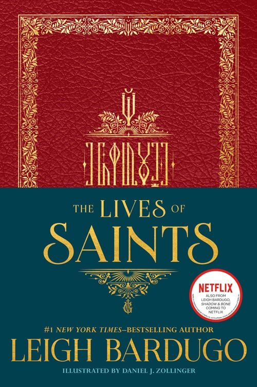 The Lives of Saints by Leigh Bardugo