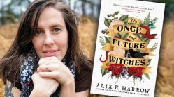 Alix E. Harrow - The Once and Future Witches author