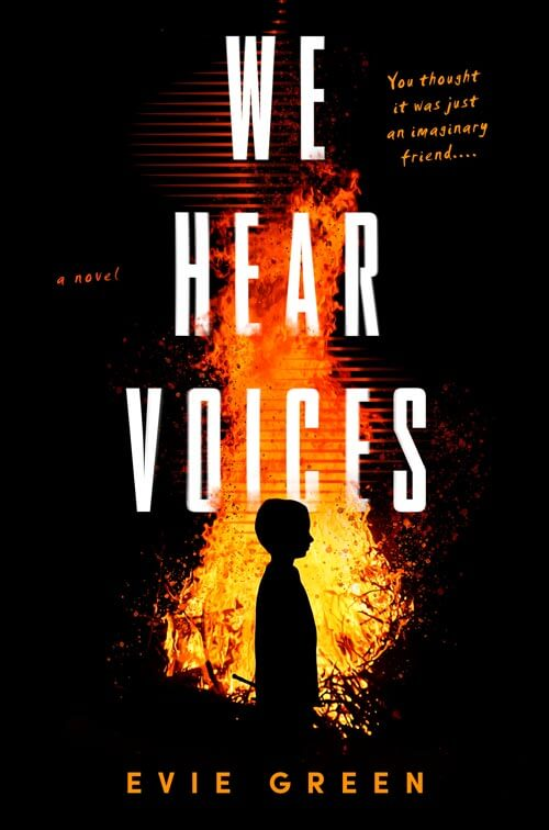 WE HEAR VOICES, a horror science fiction novel by author Evie Green