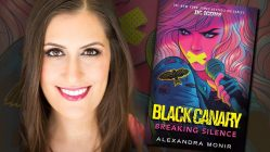 Alexandra Monir, BLACK CANARY: BREAKING SILENCE author