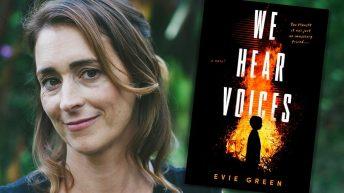 Evie Green, WE HEAR VOICES author