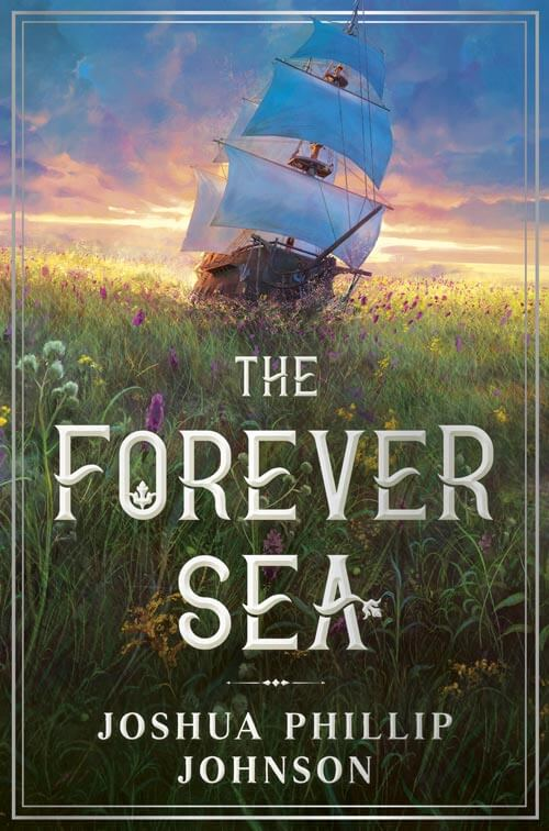 Book Cover: THE FOREVER SEA by Joshua Phillip Johnson