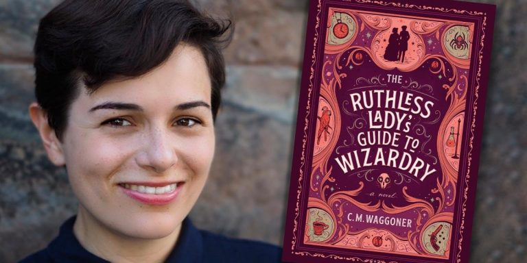C.M. Waggoner, THE RUTHLESS LADY'S GUIDE TO WIZARDRY author