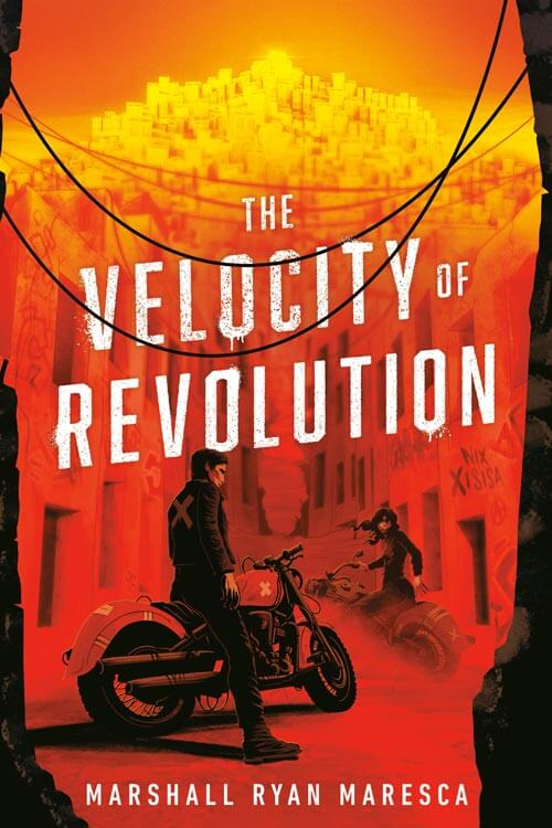 THE VELOCITY OF REVOLUTION by Marshall Ryan Maresca book cover