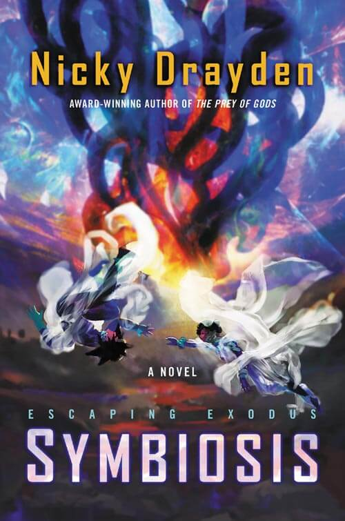 ESCAPING EXODUS: SYMBIOSIS by Nicky Drayden (book cover)
