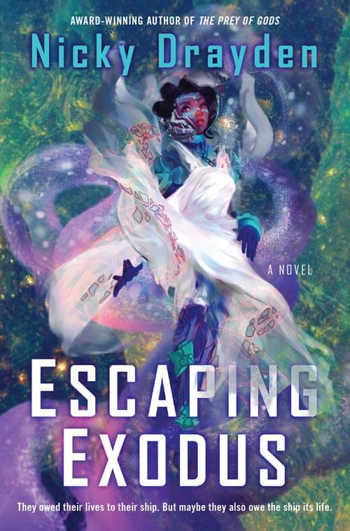 ESCAPING EXODUS by Nicky Drayden (book cover)