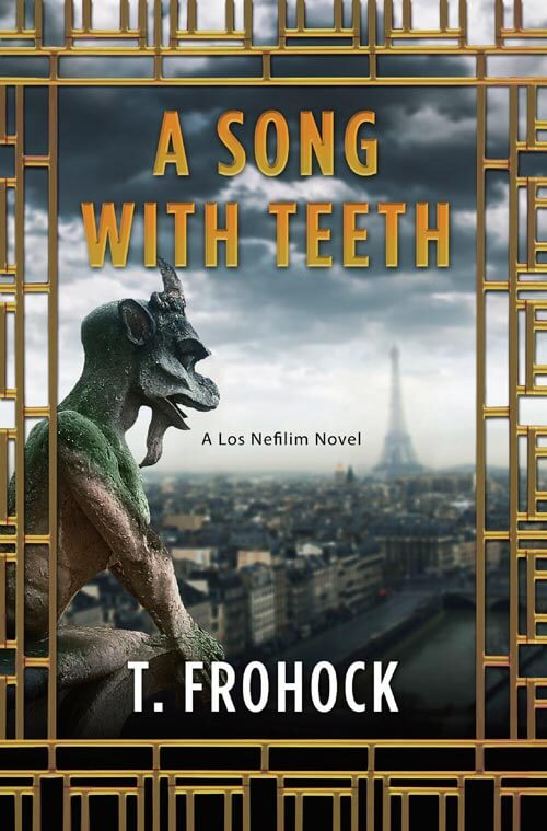 A SONG WITH TEETH by T. Frohock —book cover