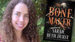 Sarah Beth Durst, THE BONE MAKER author | Fictitious interview