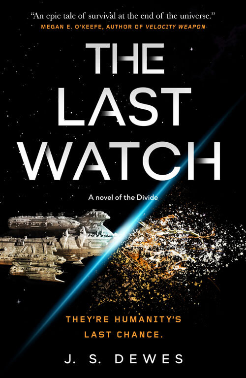 THE LAST WATCH by J.S. Dewes —book cover