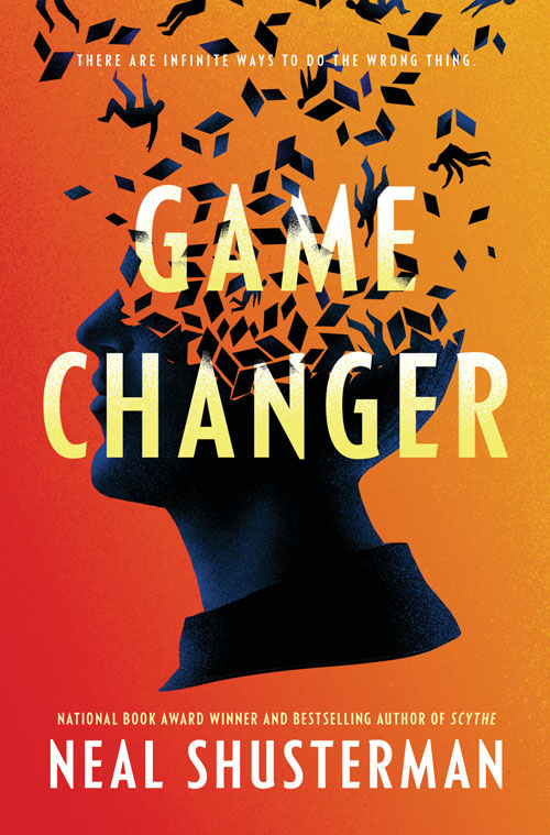GAME CHANGER by Neal Shusterman, book cover