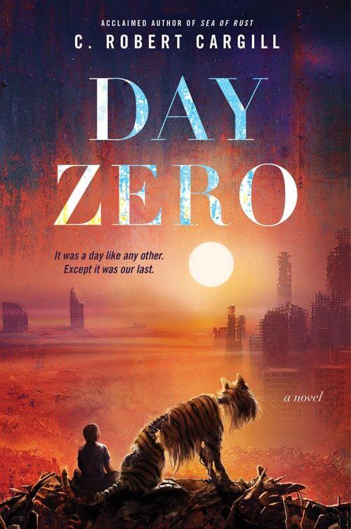 DAY ZERO by C. Robert Cargill —book cover