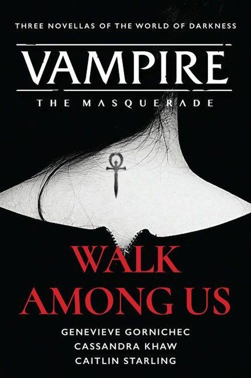 WALK AMONG US, a Vampire: The Masquerade novella collection by authors Genevieve Gornichec and Caitlin Starling — book cover