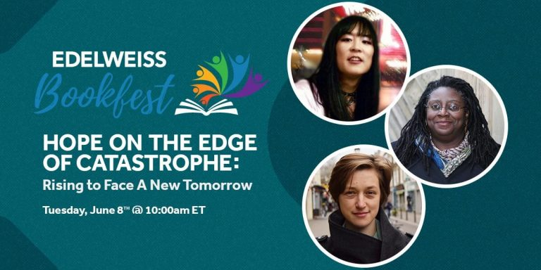 Edelweiss Bookfest 2021 Panel — Hope on the Edge of Catastrophe