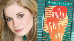 Marissa Levien, author of THE WORLD GIVES WAY — Fictitious writer interview