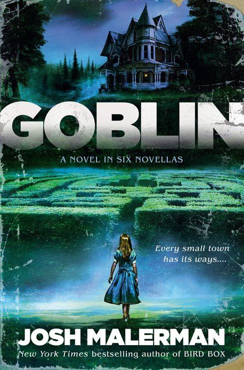 GOBLIN by Josh Malerman —book cover